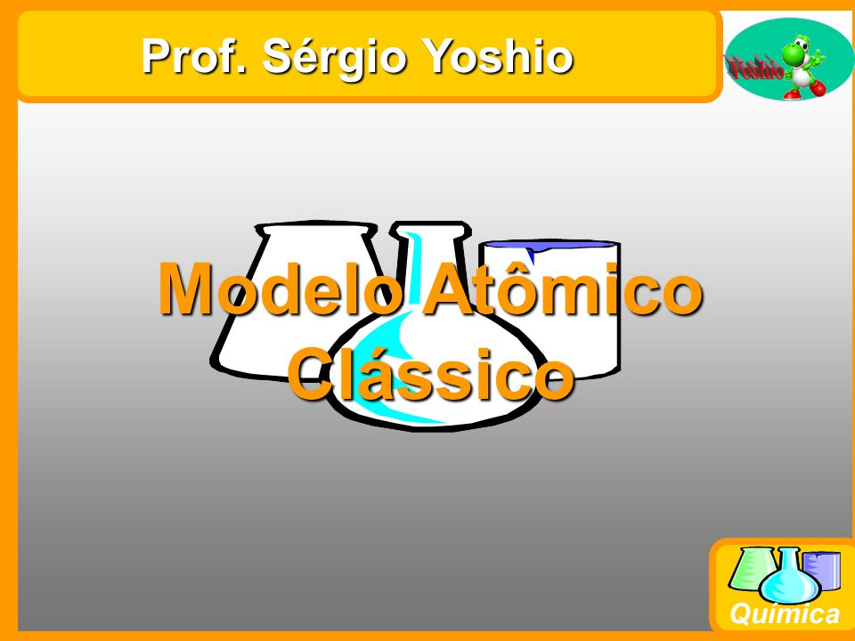 Modelo Atômico Clássico
