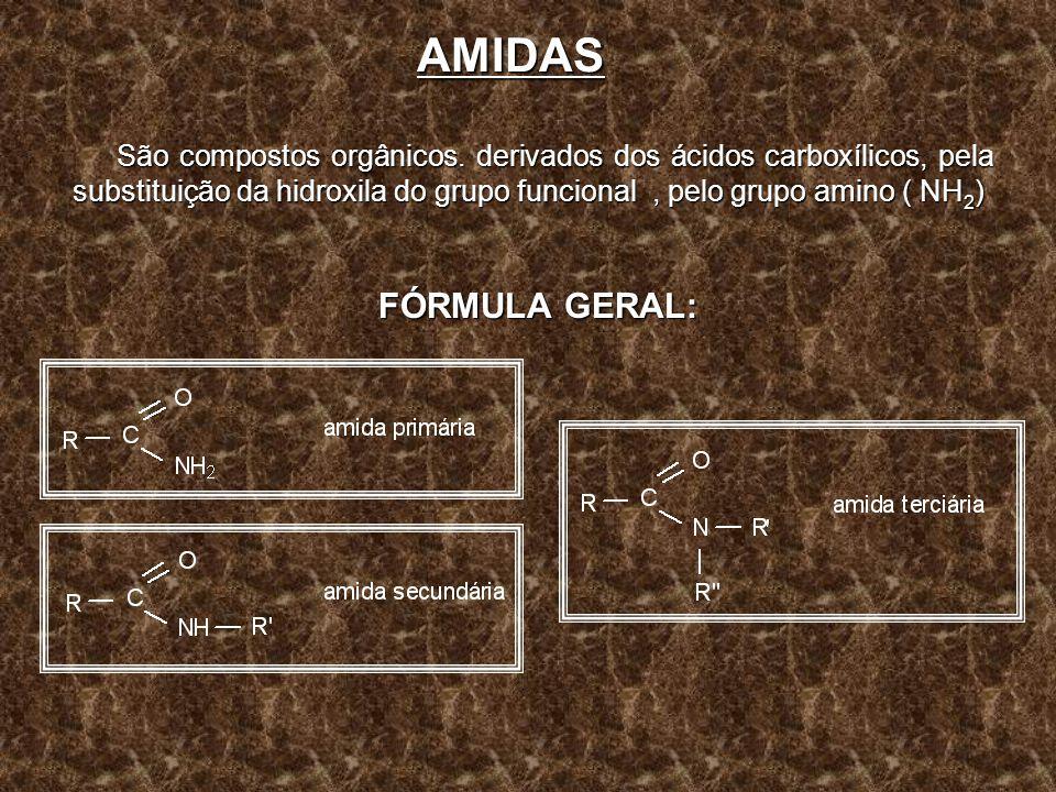 AMIDAS São compostos orgânicos. derivados dos ácidos carboxílicos, pela substituição da hidroxila do grupo funcional , pelo grupo amino ( NH2)