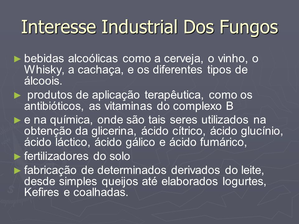 Interesse Industrial Dos Fungos