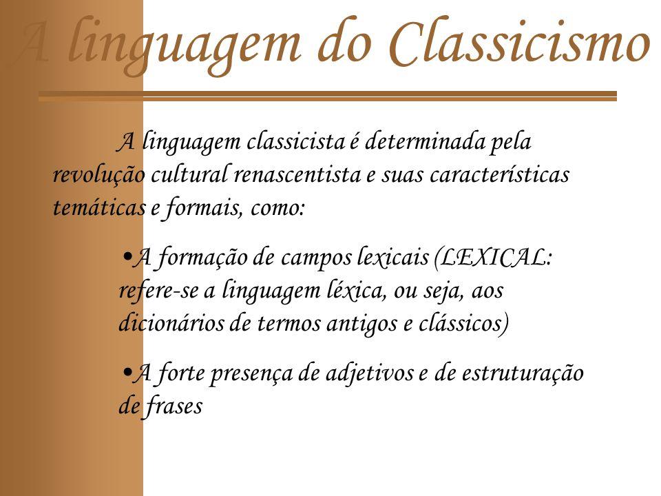 A linguagem do Classicismo