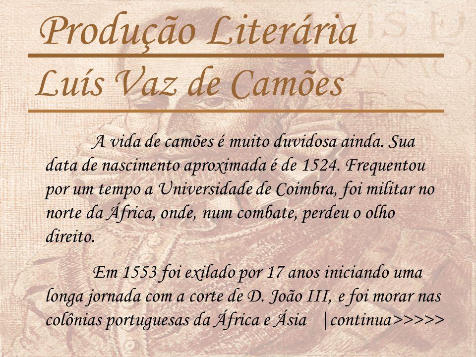 Produção Literária Luís Vaz de Camões