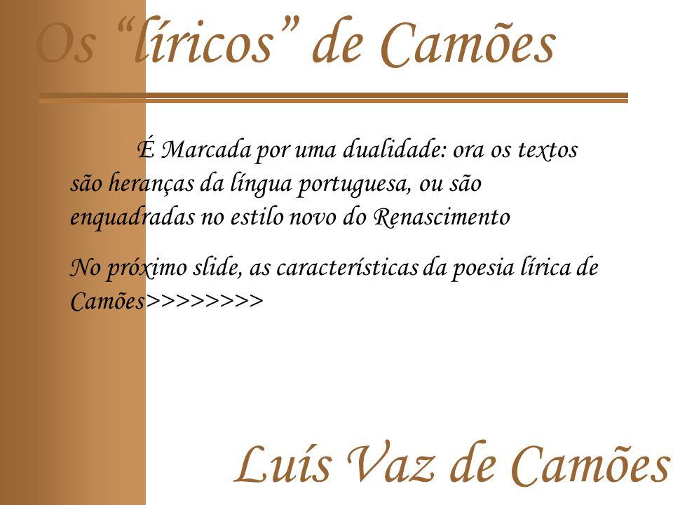 Os líricos de Camões Luís Vaz de Camões