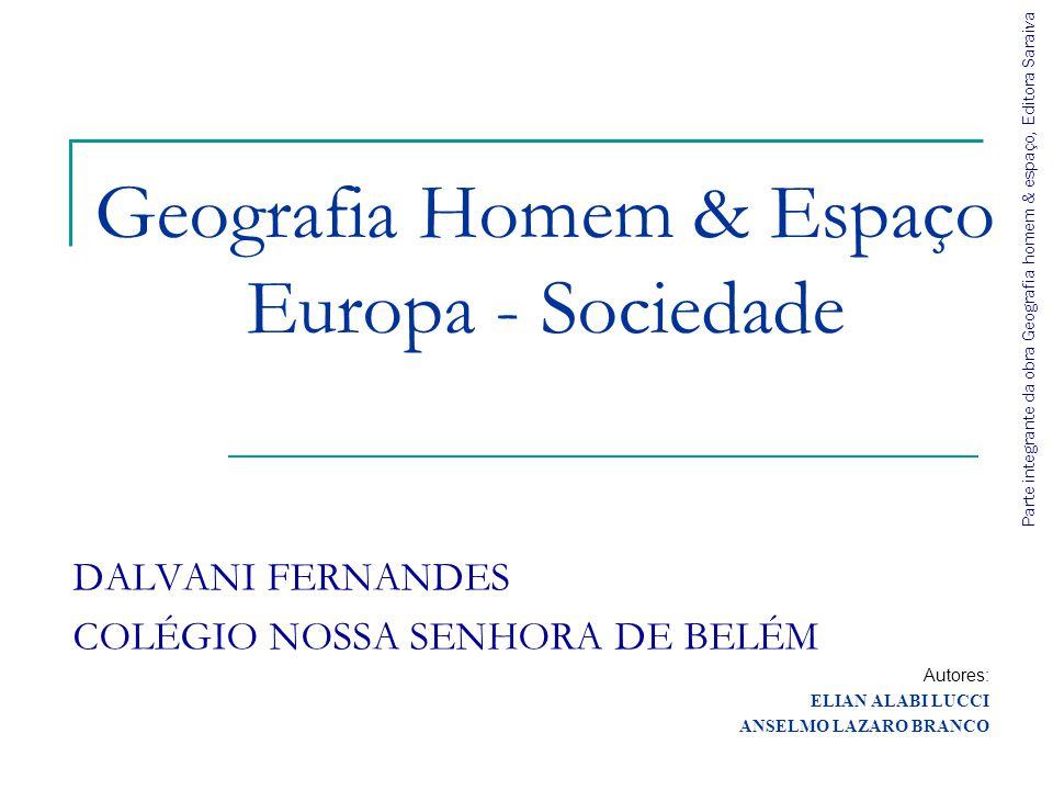 Geografia Homem & Espaço Europa - Sociedade