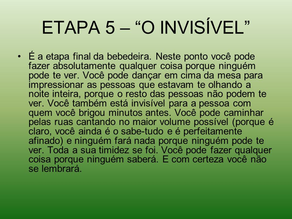 ETAPA 5 – O INVISÍVEL