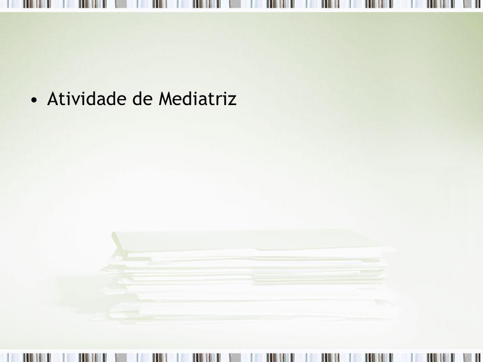 Atividade de Mediatriz