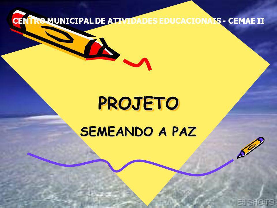 CENTRO MUNICIPAL DE ATIVIDADES EDUCACIONAIS - CEMAE II