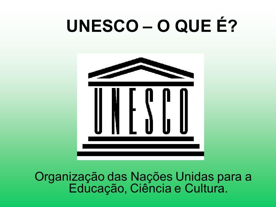 Organização das Nações Unidas para a Educação, Ciência e Cultura.