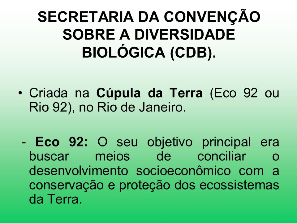 SECRETARIA DA CONVENÇÃO SOBRE A DIVERSIDADE BIOLÓGICA (CDB).