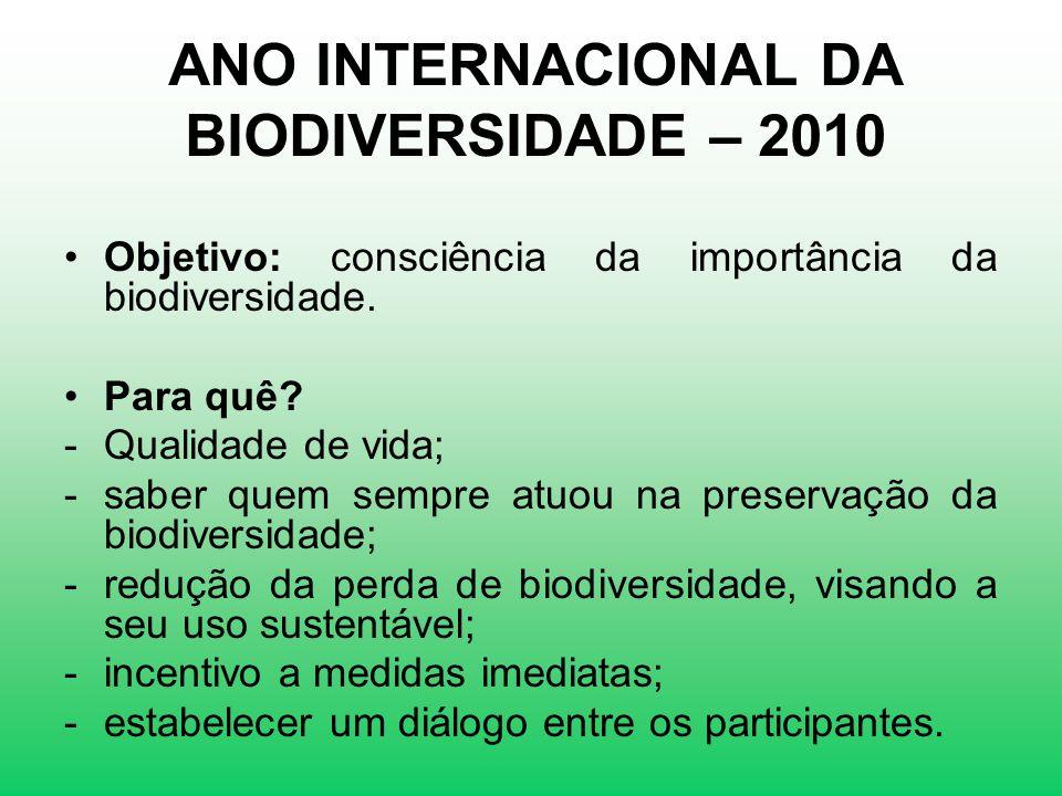 ANO INTERNACIONAL DA BIODIVERSIDADE – 2010