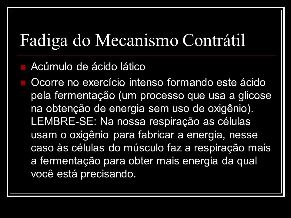Fadiga do Mecanismo Contrátil