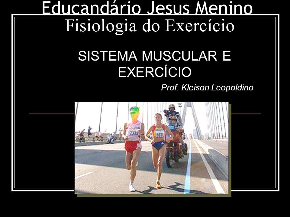 Educandário Jesus Menino Fisiologia do Exercício