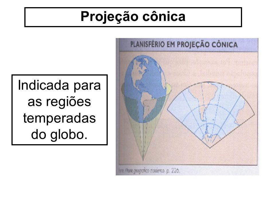 Indicada para as regiões temperadas do globo.
