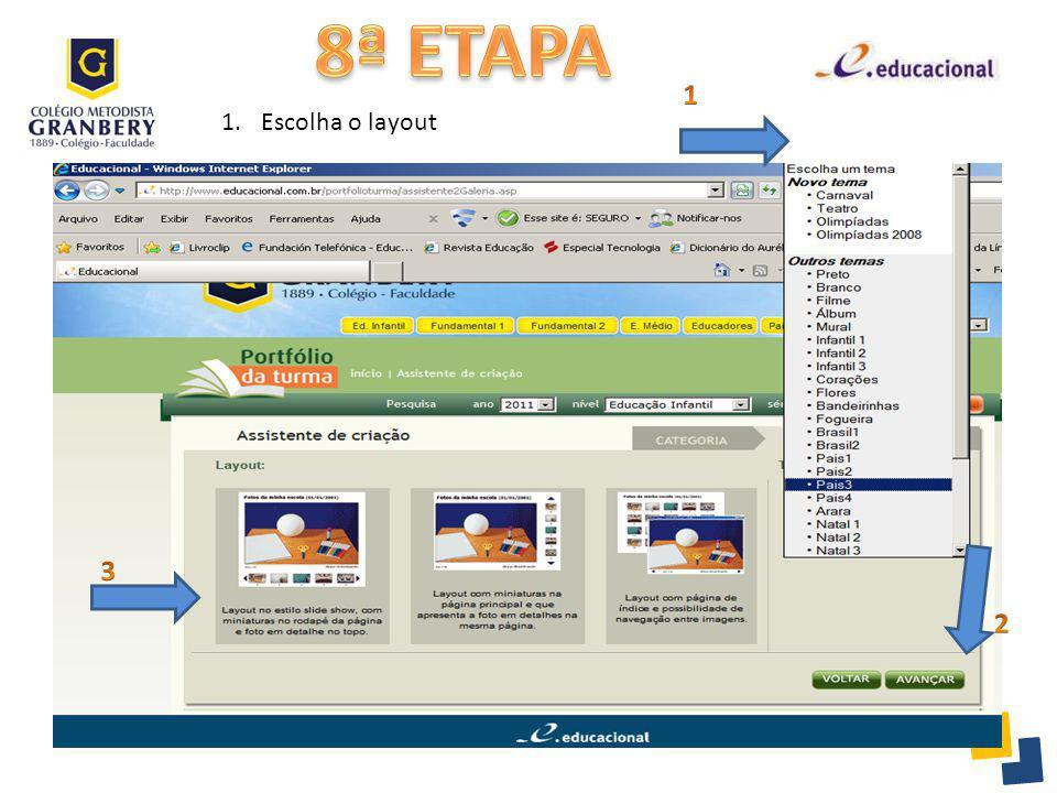 8ª ETAPA 1 Escolha o layout 3 2