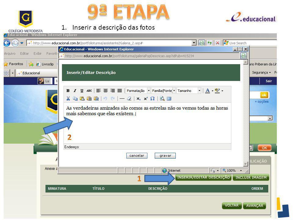 9ª ETAPA Inserir a descrição das fotos 2 1