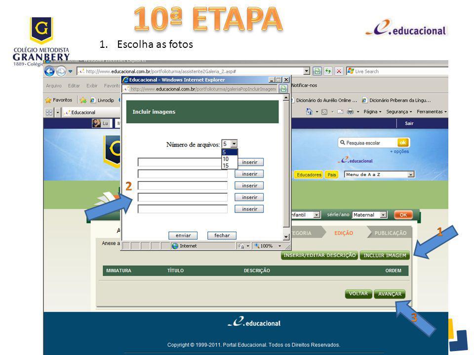 10ª ETAPA Escolha as fotos 2 1 3