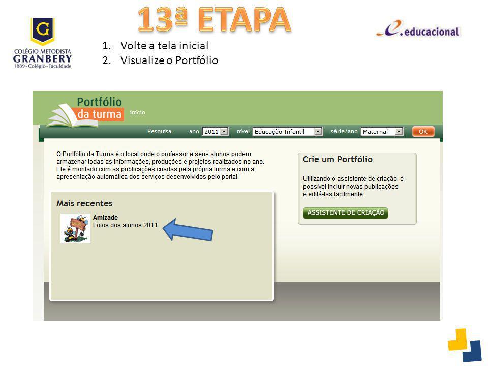 13ª ETAPA Volte a tela inicial Visualize o Portfólio