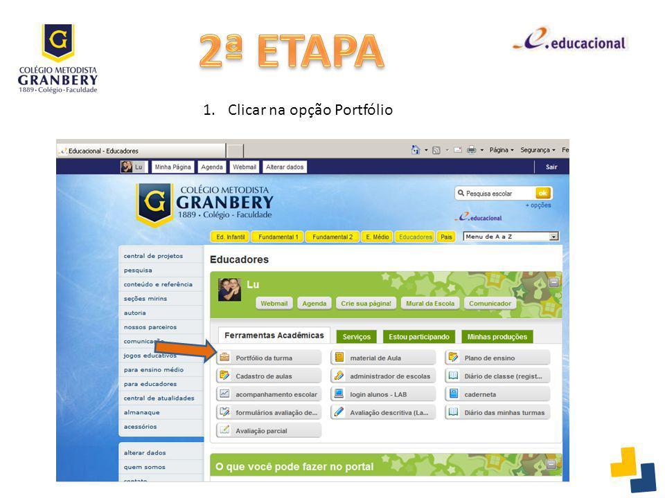 2ª ETAPA Clicar na opção Portfólio