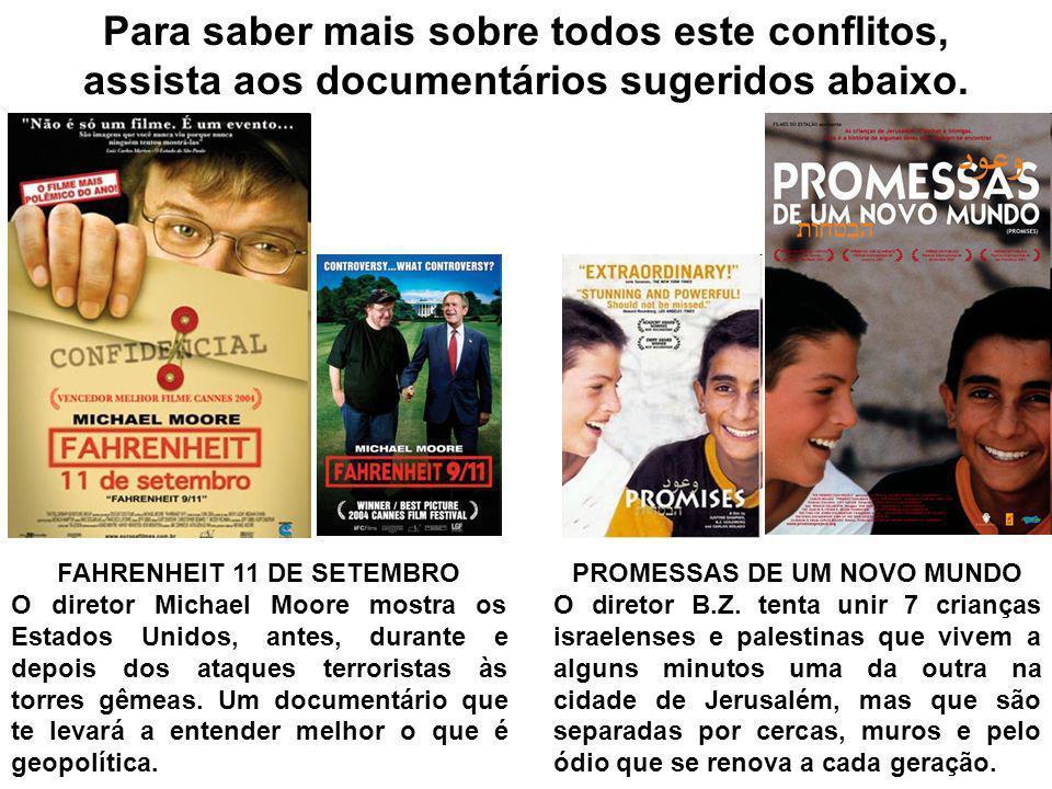 FAHRENHEIT 11 DE SETEMBRO PROMESSAS DE UM NOVO MUNDO