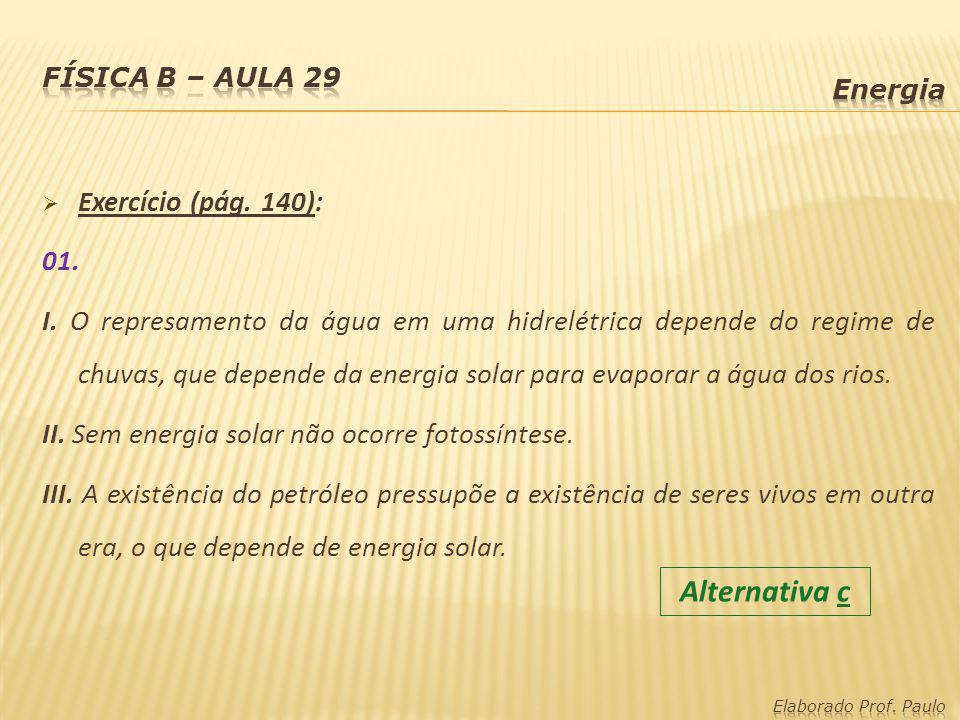 Alternativa c Exercício (pág. 140): 01.