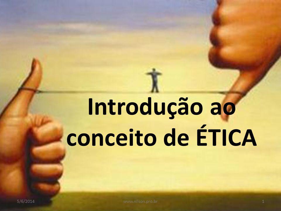 Introdução ao conceito de ÉTICA