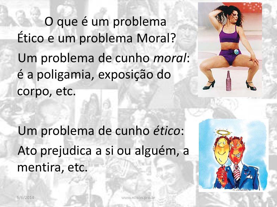 O que é um problema Ético e um problema Moral