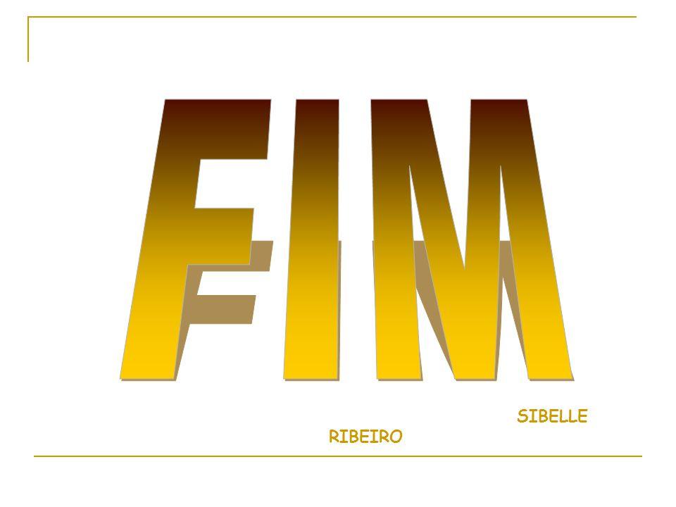 FIM SIBELLE RIBEIRO