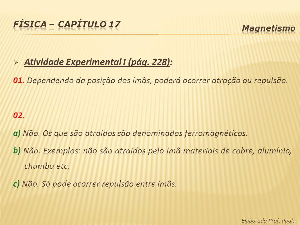 Atividade Experimental I (pág. 228):