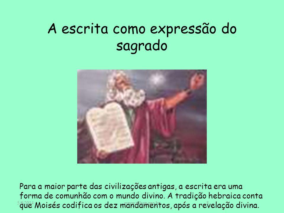 A escrita como expressão do sagrado