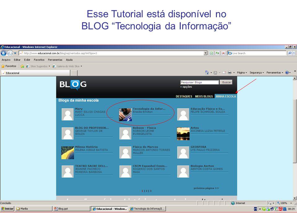 Esse Tutorial está disponível no BLOG Tecnologia da Informação