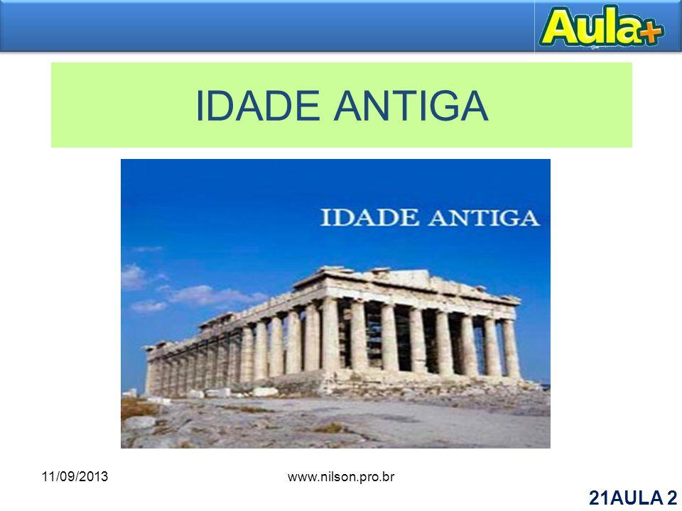 IDADE ANTIGA 11/09/2013 www.nilson.pro.br