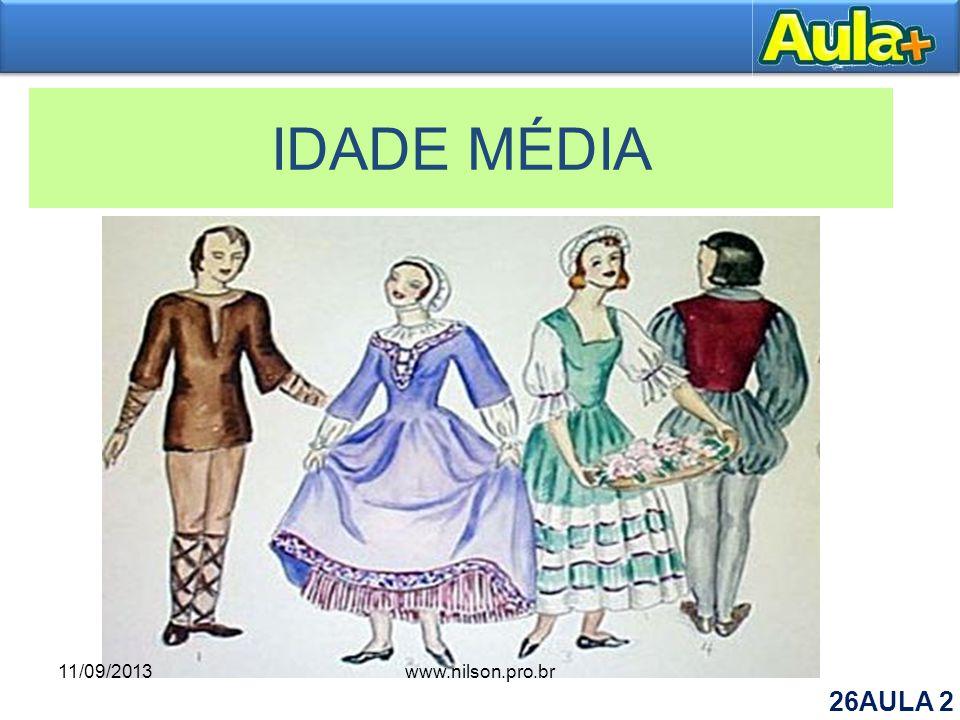 IDADE MÉDIA 11/09/2013 www.nilson.pro.br