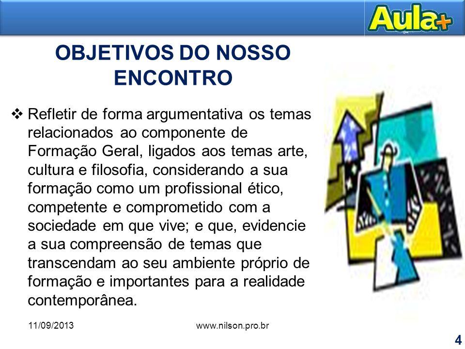 OBJETIVOS DO NOSSO ENCONTRO