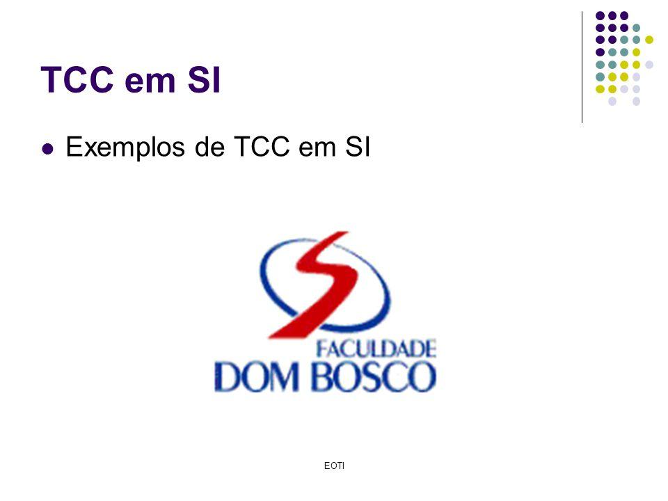 TCC em SI Exemplos de TCC em SI EOTI