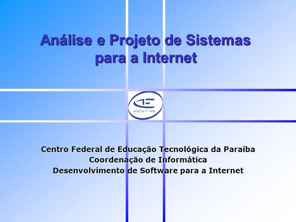 Análise e Projeto de Sistemas para a Internet