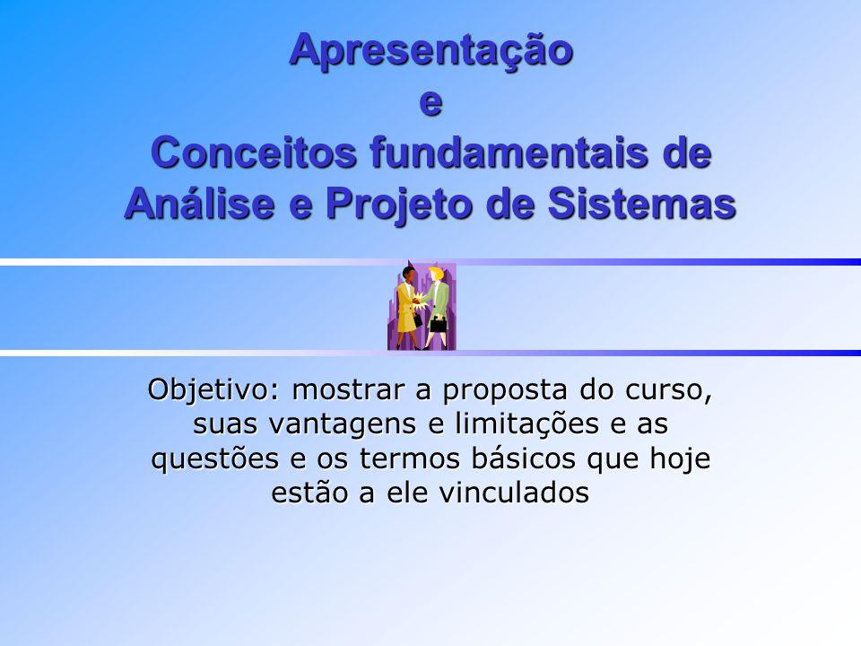 Apresentação e Conceitos fundamentais de Análise e Projeto de Sistemas