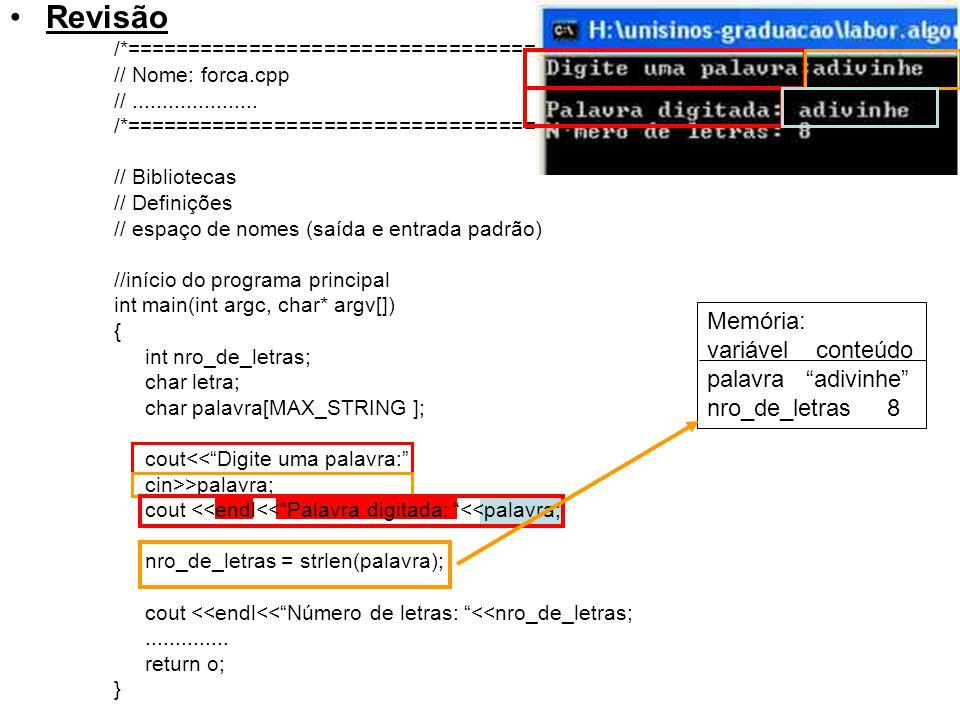 Revisão Memória: variável conteúdo palavra adivinhe nro_de_letras 8