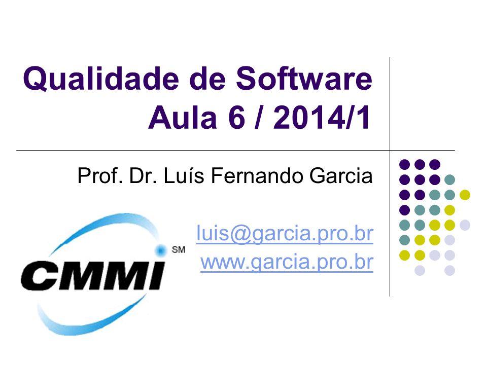Qualidade de Software Aula 6 / 2014/1