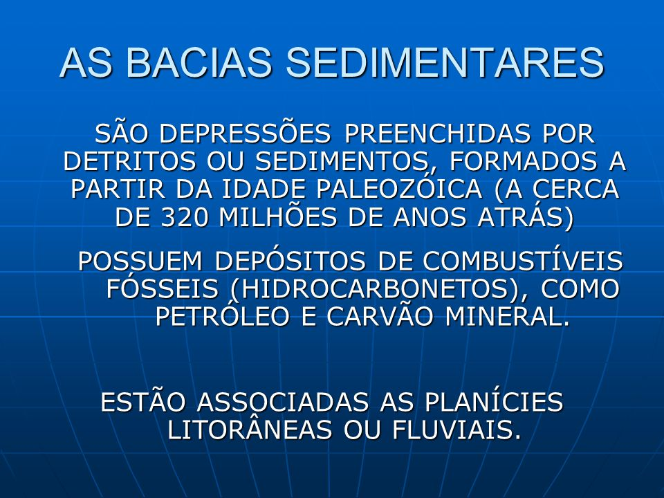 AS BACIAS SEDIMENTARES