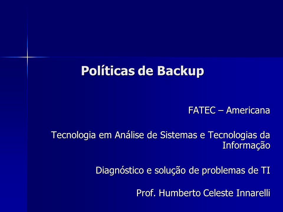 Políticas de Backup FATEC – Americana