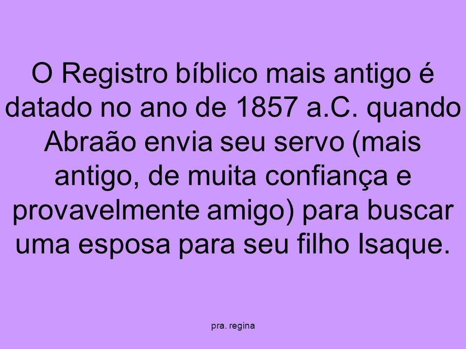 O Registro bíblico mais antigo é datado no ano de 1857 a. C