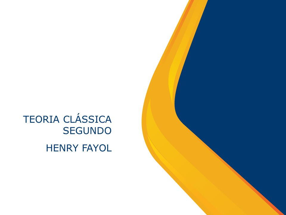 TEORIA CLÁSSICA SEGUNDO