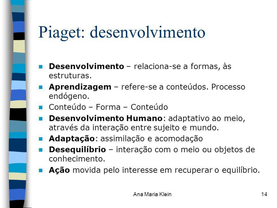 Piaget: desenvolvimento