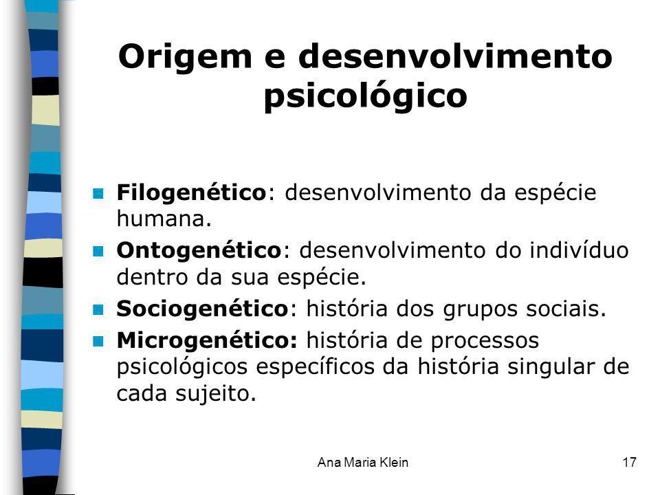 Origem e desenvolvimento psicológico