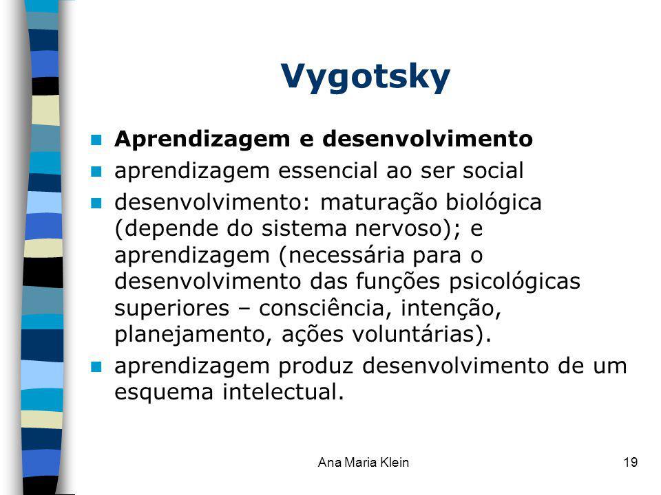 Vygotsky Aprendizagem e desenvolvimento