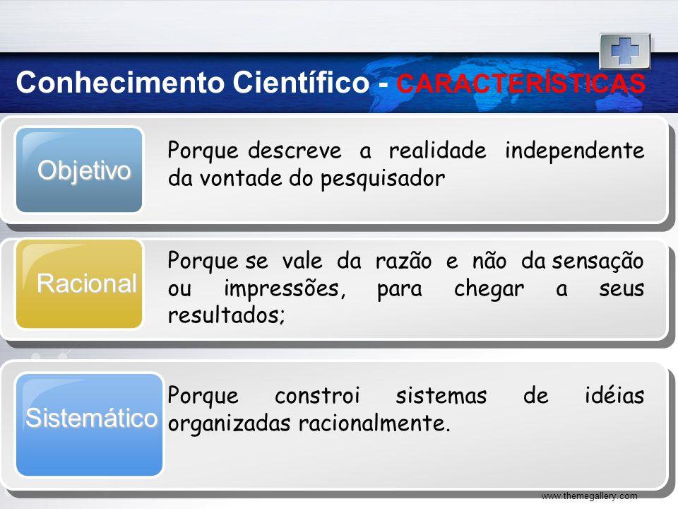 Conhecimento Científico - CARACTERÍSTICAS