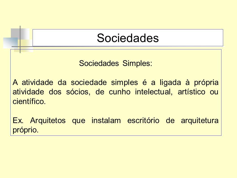 Sociedades Sociedades Simples: