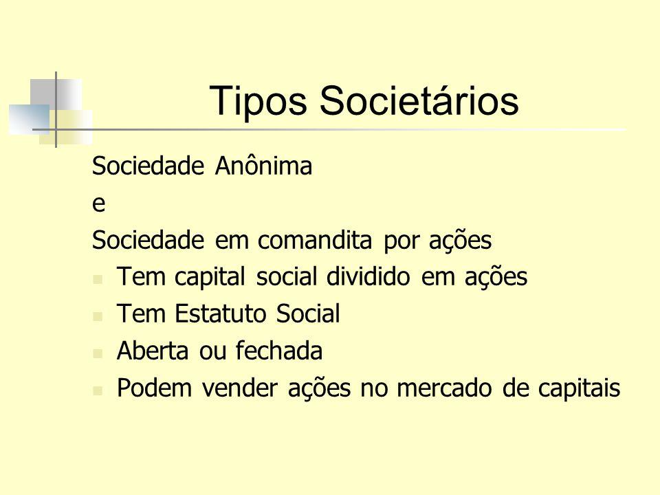 Tipos Societários Sociedade Anônima e Sociedade em comandita por ações