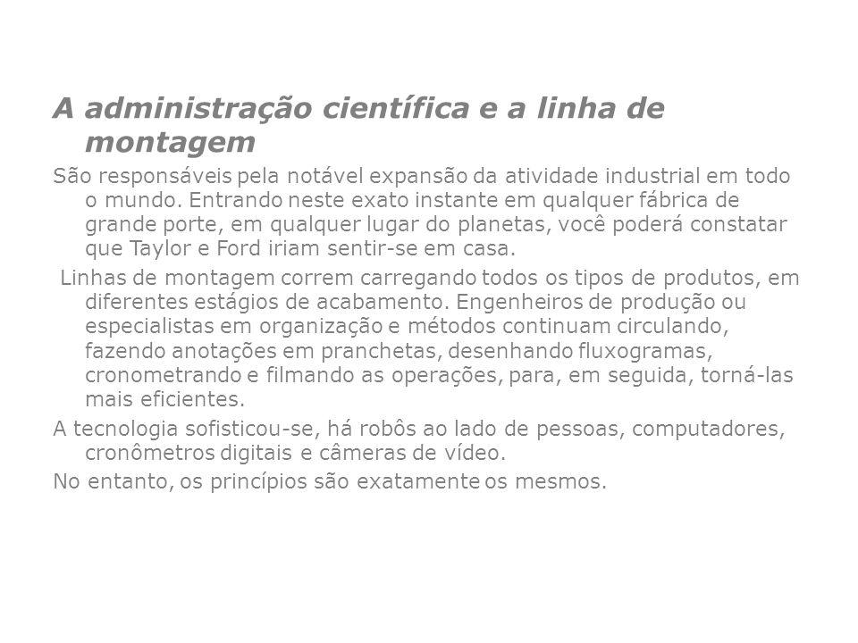 A administração científica e a linha de montagem