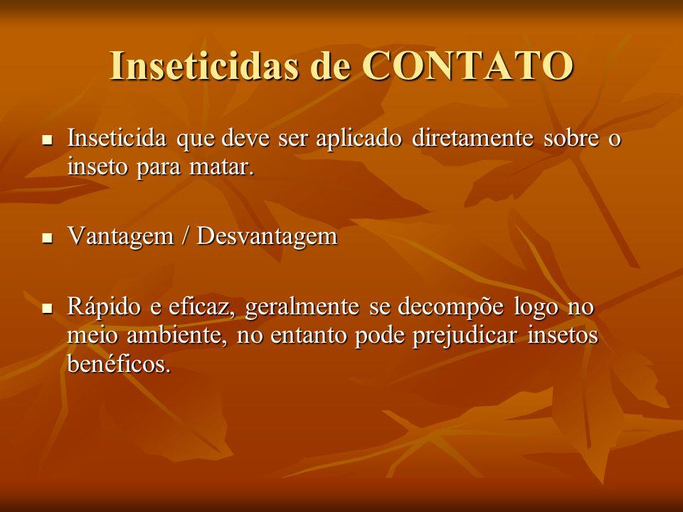 Inseticidas de CONTATO