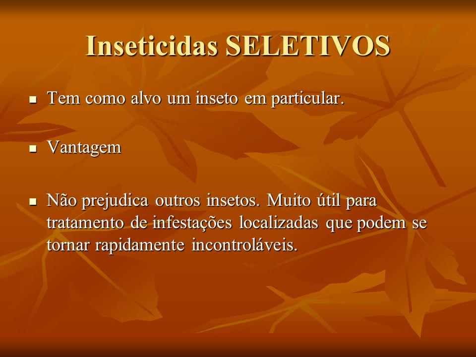 Inseticidas SELETIVOS
